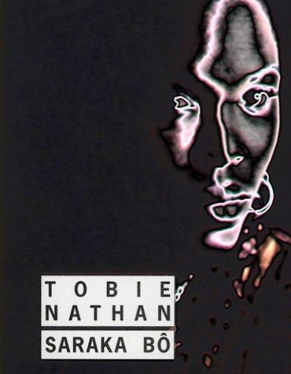 Saraka bô - Tobie Nathan