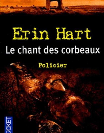Le chant des corbeaux - Erin Hart