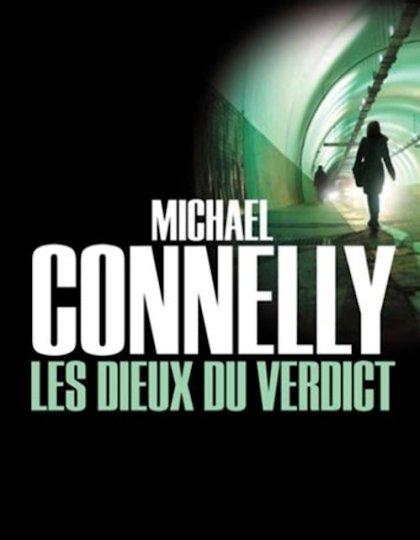 Michaël Connelly (Sept 2015) - Les dieux du verdict