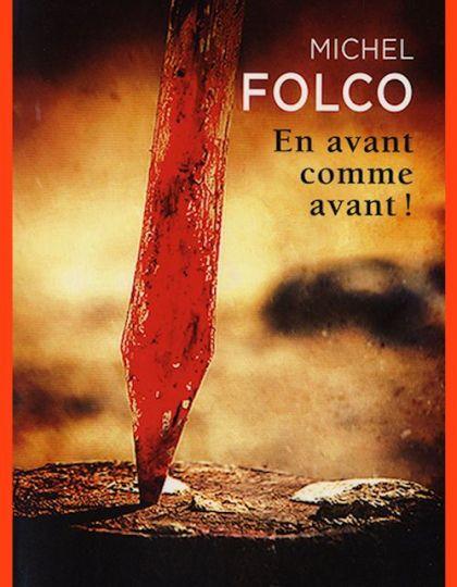 Michel Folco (2015) - En avant comme avant