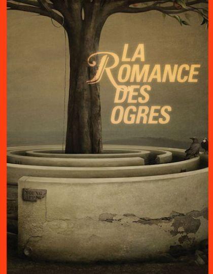 La romance des ogres - Stéphane Choquette