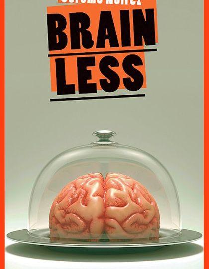 Brainless - Jérôme Noirez