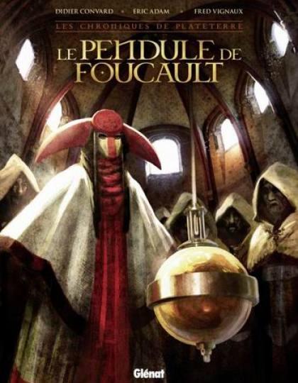 Les chroniques de Plateterre : Le pendule de Foucault