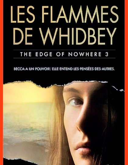 The Edge of Nowhere, tome 3 : Les flammes de Whidbey - Elizabeth George