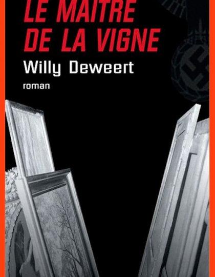 Le maître de la vigne - Willy Deweert