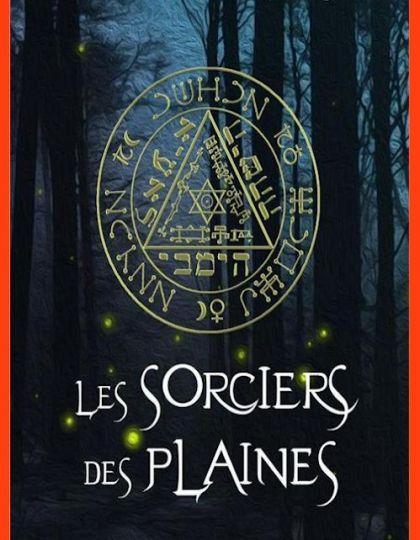 Les sorciers des plaines - Nathalie Haras