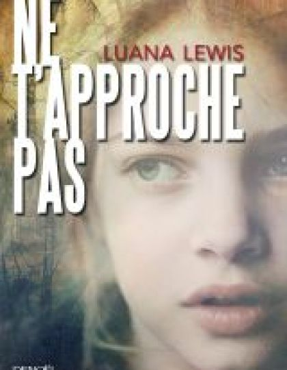Luana Lewis (2016) - Ne t'approche pas