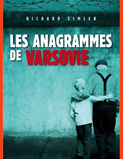Les anagrammes de Varsovie - Richard Zimler
