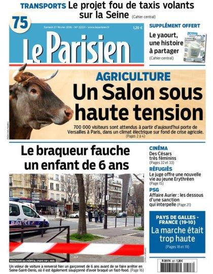 Le Parisien + Journal de Paris du samedi 27 février 2016