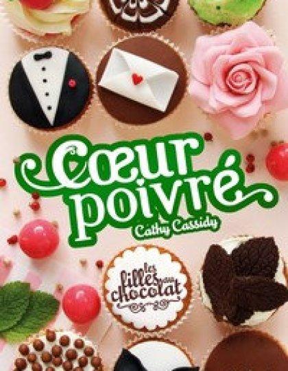 Les filles au chocolat (2016) - Coeur poivré - Cassidy Cathy