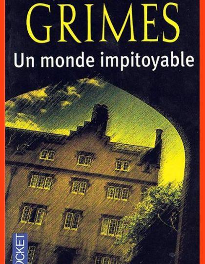 Martha Grimes - Un monde impitoyable