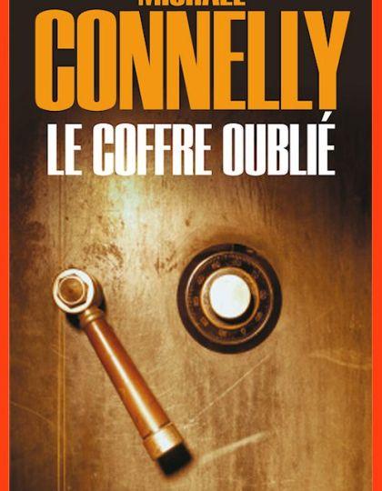 Michael Connelly (2015) - Le coffre oublié