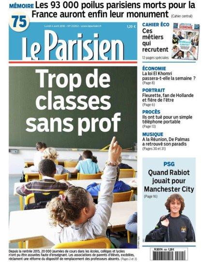 Le Parisien + Journal de Paris & supplément Economie du lundi 04 avri 2016