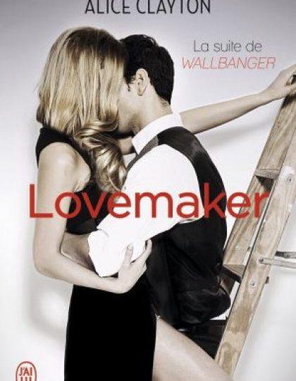 Lovemaker (2016) - Clayton Alice