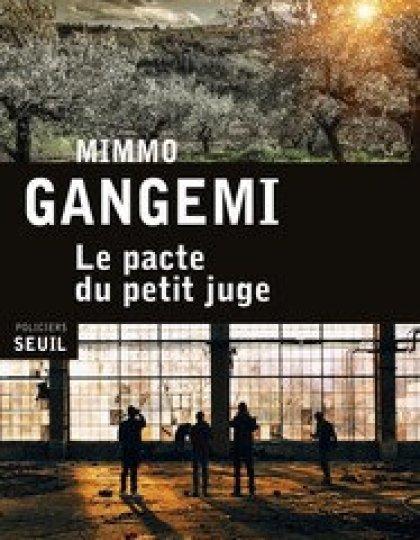 Le pacte du petit juge (2016) - Gangemi Mimmo