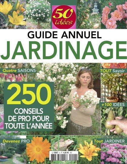 50 Idées N°4 - Guide Annuel Jardinage 2016