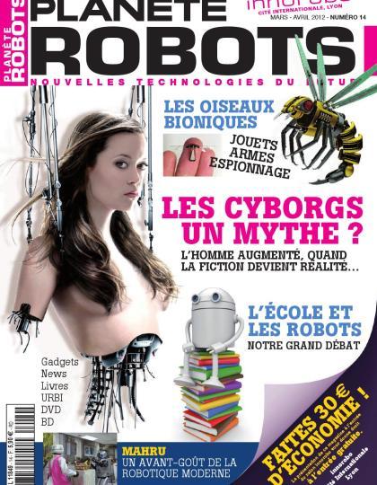 Planète Robots No.14 - Les Cyborgs Un Mythe