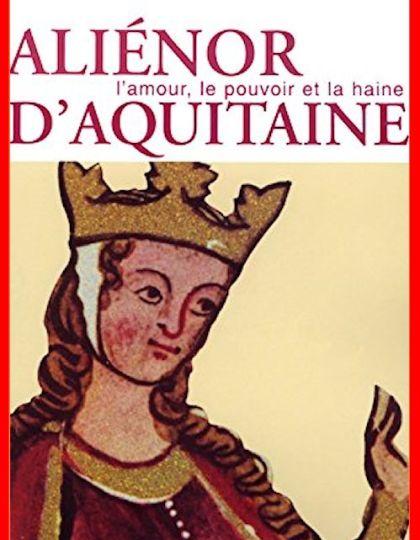 Alain-Gilles Minella - Aliénor d'Aquitaine
