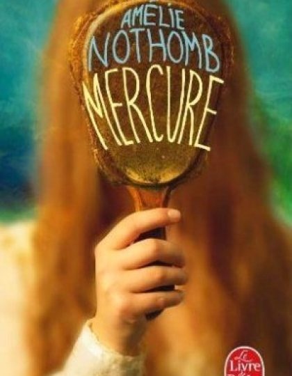 Mercure - Nothomb Amelie