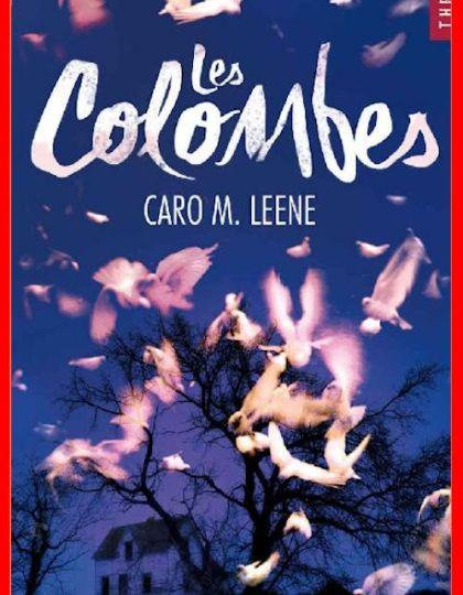 Caro M. Leene (Juillet 2016) - Les colombes