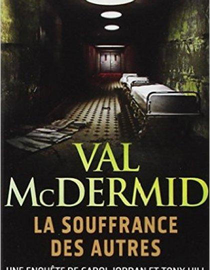 La souffrance des autres - McDermid Val
