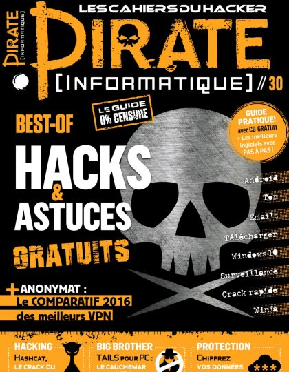 Pirate Informatique N°30 - Aout/Octobre 2016