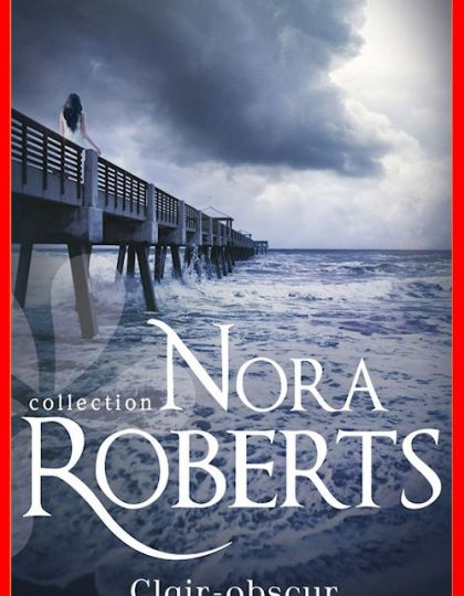 Nora Roberts (2016) - Clair-obscur