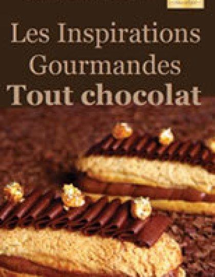 Meilleur du Chef - Les inspirations gourmandes Tout Chocolat