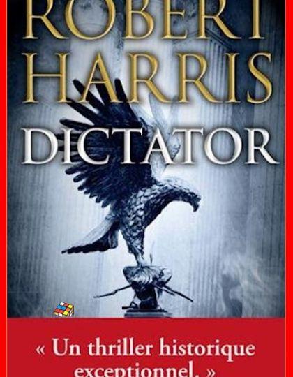 Robert Harris (2016) - Dictator