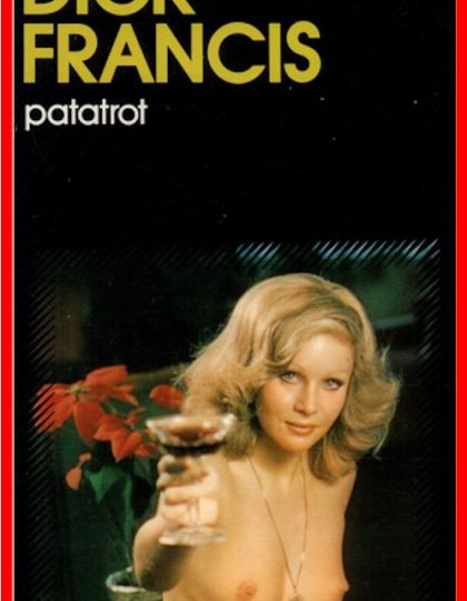 Patatrot - Dick Francis