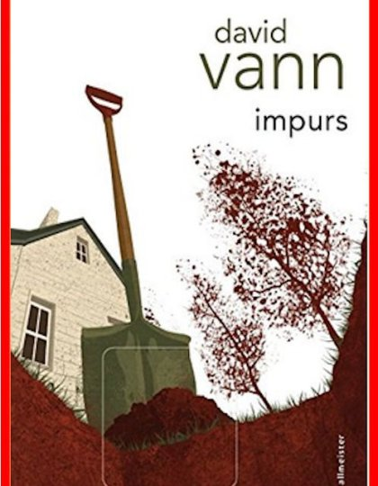 David Vann (Oct. 2016) - Impurs