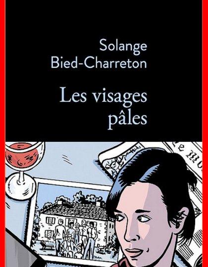 Solange Bied-Charreton (Août 2016) - Les visages pâles