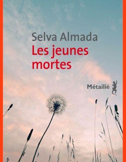 Les jeunes mortes - Selva Almada