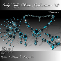 Zuri Rayna- Only You Rose Collection V2 - TurquoisePIC