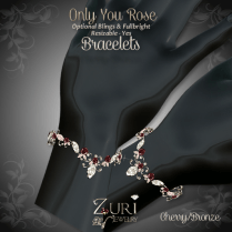 Only You Rose Bracelets - Cherry-Bronze