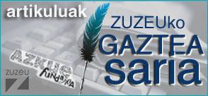 ZUZEU GAZTEA SARIA: Hiru-hilabetean behin... 500€ artikulu onenari