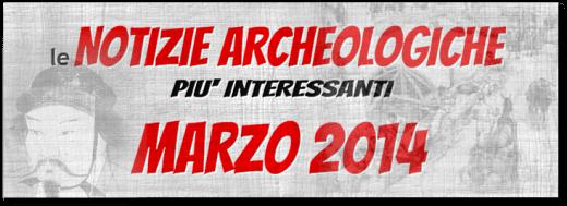 notizie-archeologiche-marzo-2014