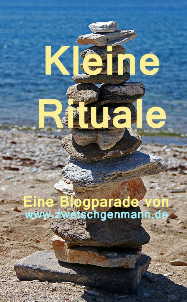 Kleine Rituale - Einladung zur Blogparade