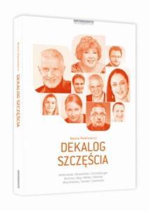 Dekalog szczęścia Beata Pawłowicz