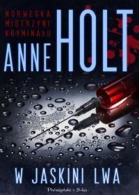 Anne Holt, W jaskini lwa