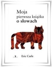 """""""Moja pierwsza książka o słowach"""""""