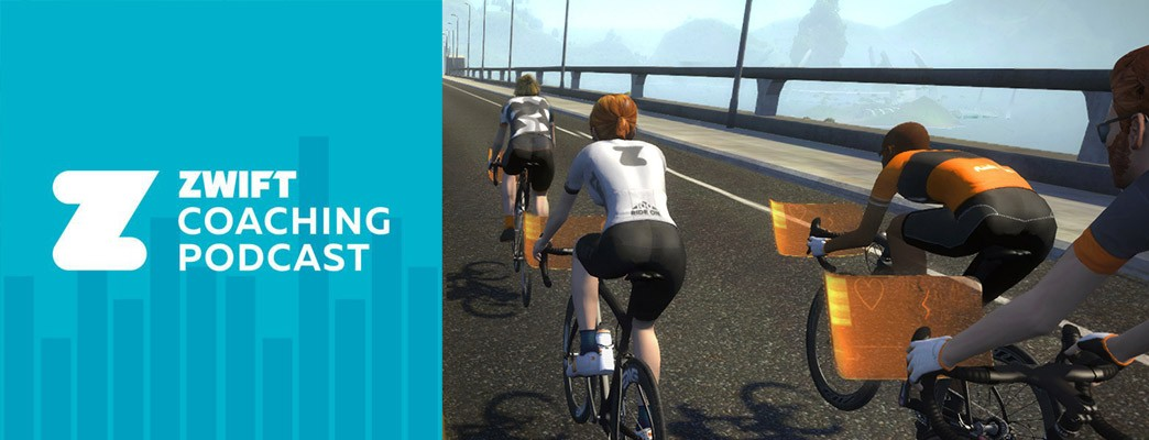Zwift Coaching Podcast Episode 9