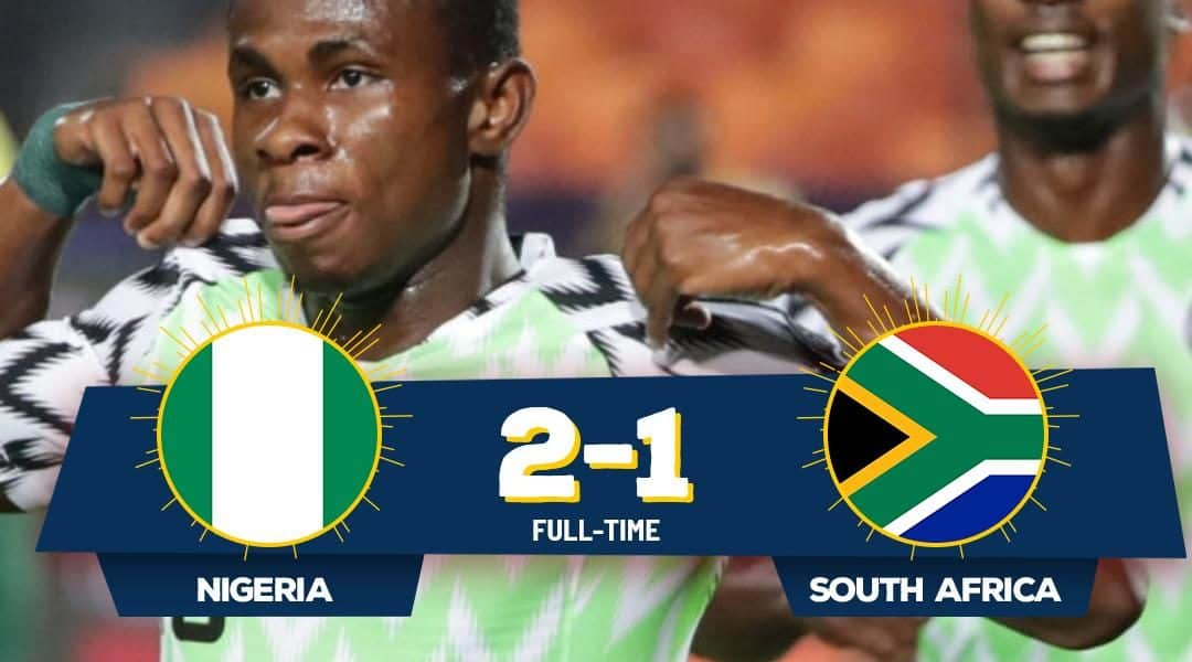 AFCON 2019: Nigeria Kicks South Africa Out