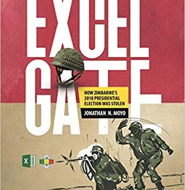 Excelgate – How Zimbabwe's 2018 Presidential Election was Stolen: Prof Jonathan Moyo's Book