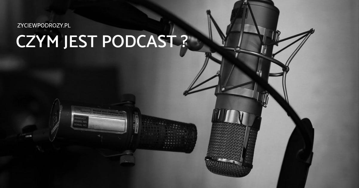 Czym jest podcast