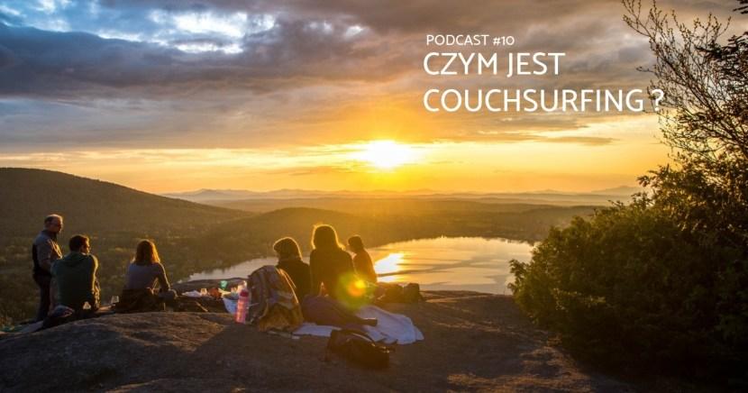 couchsurfing podcast czym jest couchsurfing