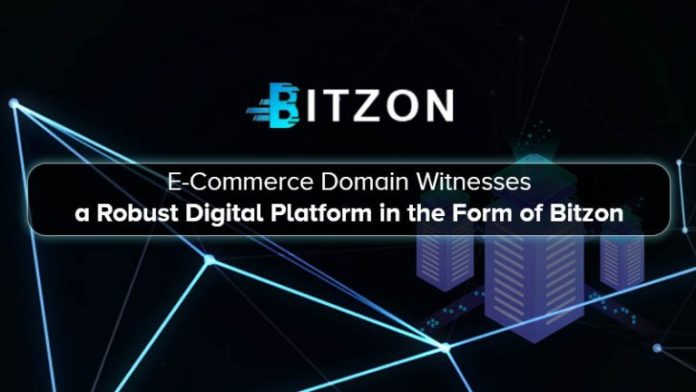 E-Commerce Domain Witnesses a Robust Digital Platform in the Form of Bitzon