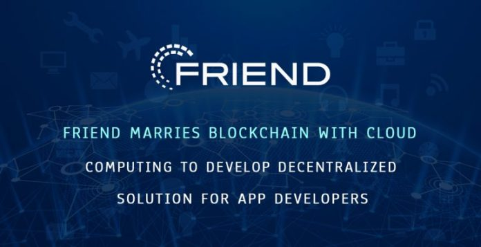 Friend Marries Blockchain with Cloud Computing to Develop Decentralized Solution for App Developers