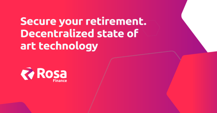 Plan your retirement with ROSA, the hottest DeFi app for Crypto Pension Funds