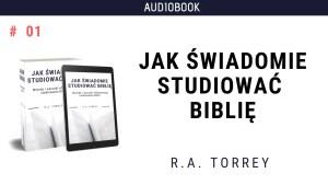 Jak świadomie studiować Biblię